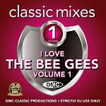 DMC Classic Mixes - I Love The Bee Gees Vol. 1