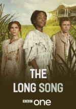 The Long Song - Saison 01 VOSTFR