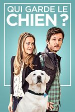 Qui garde le chien ? - FRENCH HDRip