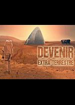 Documentaire - Devenir extra terrestre