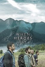 When Heroes Fly - Saison 01 FRENCH 720p