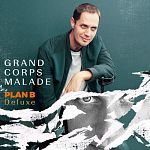 Grand Corps Malade - Plan B (Deluxe)