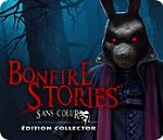 Bonfire Stories 2- Sans cœur