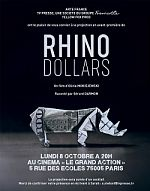 Documentaire - Rhino dollars