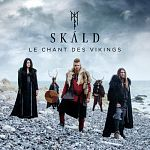 SKÁLD - Le chant des Vikings