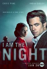 I Am The Night - Saison 01 VOSTFR