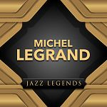Michel Legrand - Jazz Legend