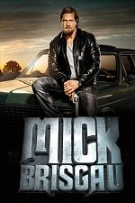 Mick Brisgau le come-back d'un superflic - Saison 04 FRENCH