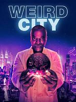 Weird City - Saison 01 VOSTFR