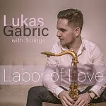 Lukas Gabric - Labor of Love