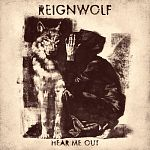 Reignwolf - Hear Me Out