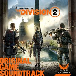 Ola Strandh-Tom Clancy's the Division 2 (Original Game Soundtrack)