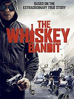 The Whiskey Bandit - FRENCH HDRip