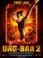 Ong-Bak 2, la naissance du dragon - MULTi HDLight 1080p