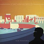 Joachim Horsley - Via Havana