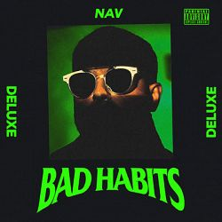 NAV-Bad Habits (Deluxe)