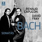David Fray & Renaud Capuçon - Bach: Sonatas for Violin & Keyboard Nos 3-6