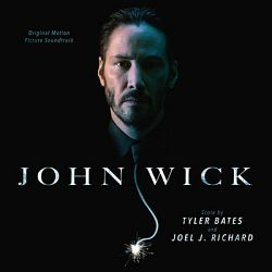Tyler Bates & Joel J. Richard-John Wick (Original Motion Picture Soundtrack)