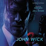 Tyler Bates & Joel J. Richard - John Wick: Chapter 2 (Original Motion Picture Soundtrack)