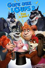 Gare aux loups 2: Tous à table! - FRENCH HDRip