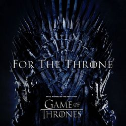 Multi-interprètes-For the Throne (Music Inspired by the HBO Series Game of Thrones)