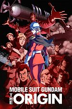 Mobile Suit Gundam The Origin Advent ...