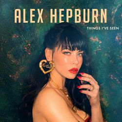 Alex Hepburn-Things I've Seen