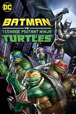 Batman vs. Teenage Mutant Ninja Turtles - FRENCH HDRip