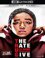 The Hate U Give – La Haine qu'on donne  - MULTi (Avec TRUEFRENCH) 4K UHD