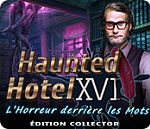 Haunted Hotel - L'Horreur derrie...