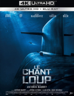 Le Chant du Loup - FRENCH 4K UHD