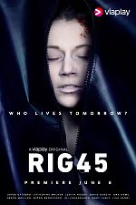 Rig 45 - Saison 01 FRENCH 1080p