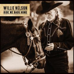 Willie Nelson-Ride Me Back Home