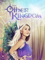 The Other Kingdom - Saison 01 FRENCH 1080p