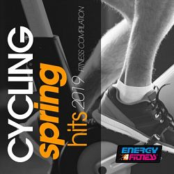 Various Artists-Cycling Spring Hits 2019 Fitness Compilation (15 Tracks Non-Stop Mixed Compilation for Fitness & Workout 140 Bpm)