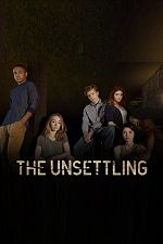 The Unsettling - Saison 01 VOSTFR