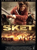 Sket, le choc du ghetto - FRENCH DVDrip