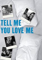 Tell Me You Love Me - Saison 01 FRENCH 720p