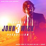 Tyler Bates & Joel J. Richard-John Wick: Chapter 3 – Parabellum (Original Motion Picture Soundtrack)