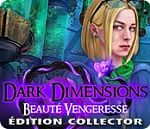 Dark Dimensions - Beauté Vengeresse