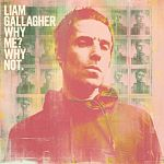 Liam Gallagher - Why Me? Why Not. (Deluxe Edition) | FLAC