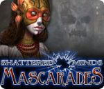 Shattered Minds - Mascarades - PC
