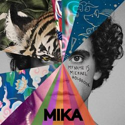MIKA-My Name Is Michael Holbrook