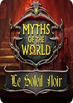 Myths of the World  - Le Soleil Noir - PC