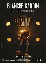 Spectacle - Blanche Gardin : Bonne Nuit Blanche - FRENCH HDTV