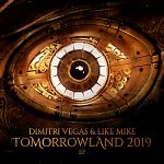 Dimitri Vegas & Like Mike - Tomorrowland 2019