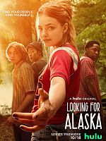 Looking For Alaska - Saison 01 FRENCH 2160p