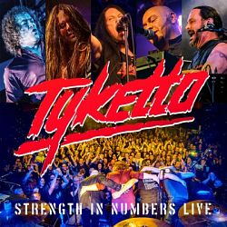 Tyketto-Strength in Numbers Live