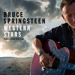 Bruce Springsteen-Western Stars - Songs From the Film