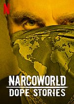 Narcoworld : Histoires de drogue - FRENCH 720p